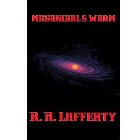 McGonigal's Worm by R. A. Lafferty