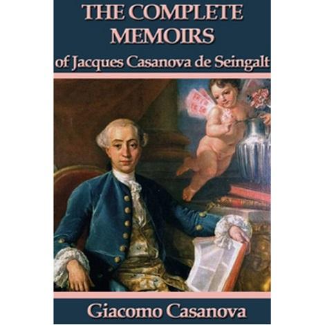 Memoirs of Jacques Casanova by Giacomo Casanova