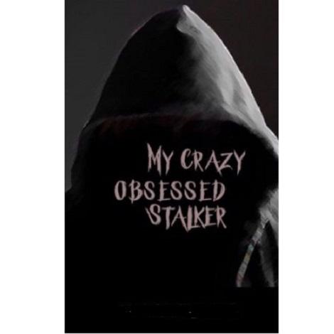 My Crazy Obsessed Stalker by SDayPink