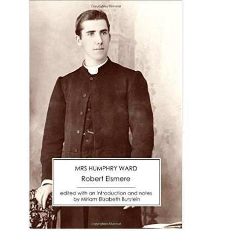 Robert Elsmere by Mrs. Humphry Ward