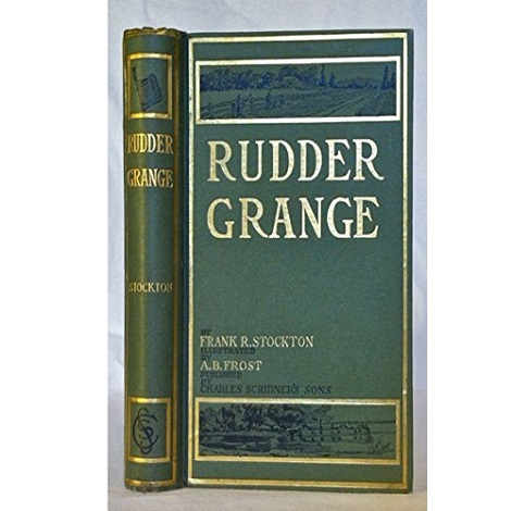 Rudder Grange by Frank Stockton