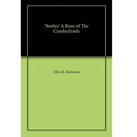 Smiles by Eliot H. Robinson