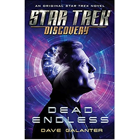 Star Trek Discovery Dead Endless by Dave Galanter