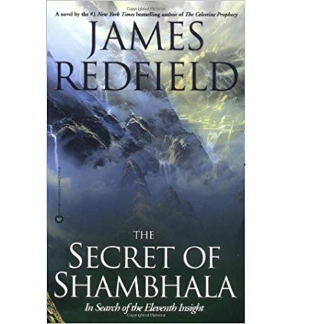 The Secret of Shambhala by James Redfield