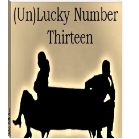 unlucky Number thirteen by Missy