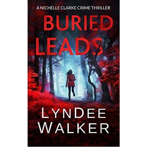 Buried Leads by LynDee Walker