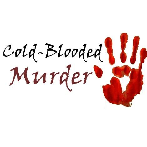 Cold Blooded Cold Blooded Murder by Hiranya Borahby Hiranya Borah