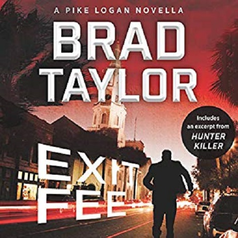 Exit Fee by Brad Taylor