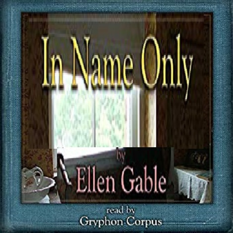 In Name Only by Ellen Gable