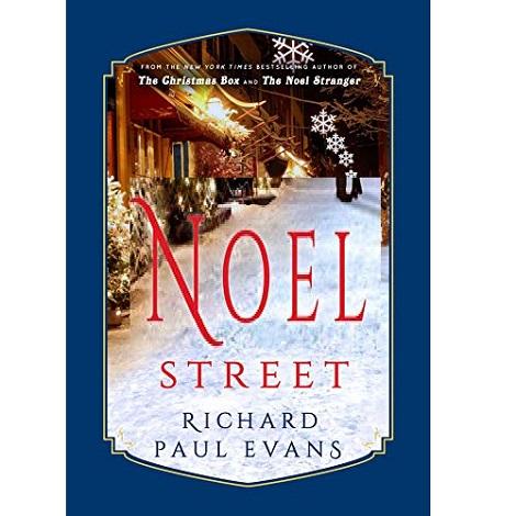 Noel Street by Richard Paul Evans