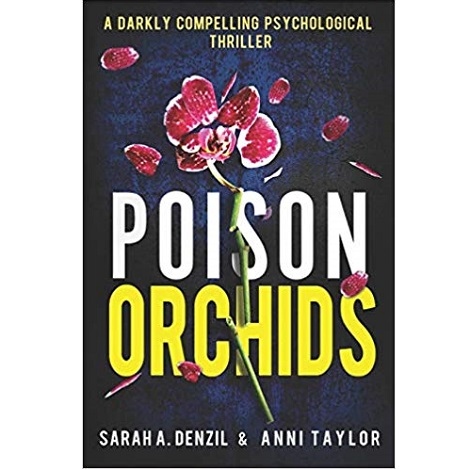 Poison Orchids by Anni Taylor