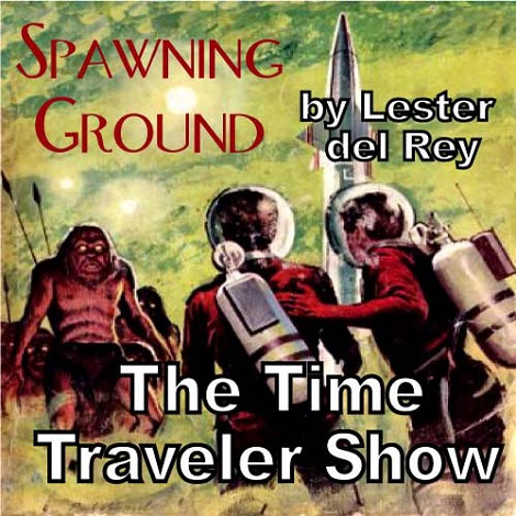 Spawning Ground by Lester del Rey