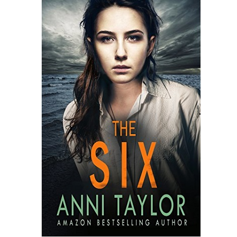 THE SIX by Anni Taylor