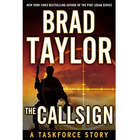 The Call Sign by Brad Taylor