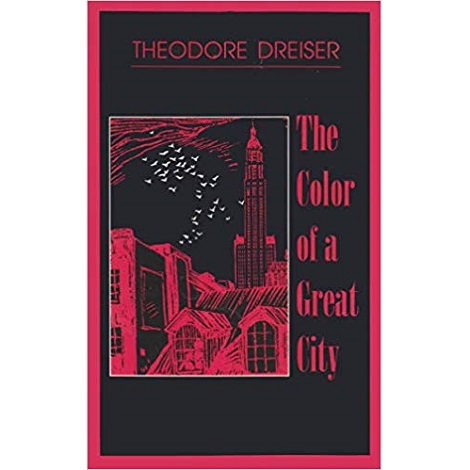 The Color of a Great City by Theodore Dreiser