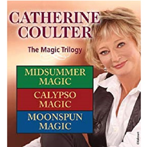 The Magic Trilogy by Catherine Coulter