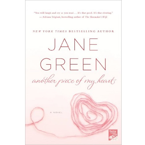 Another Piece of My Heart Book by Jane Green