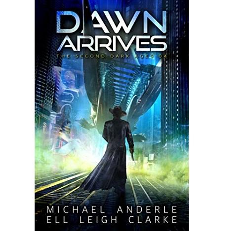 Dawn Arrives by Michael Anderle