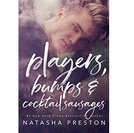 Players Bumps and Cocktail Sausages by Natasha Preston