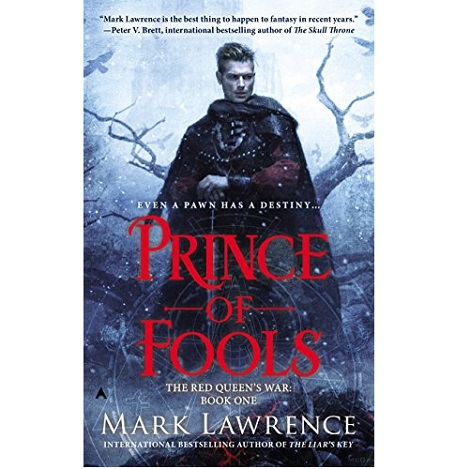 The Prince of Fools by Mark Lawrence