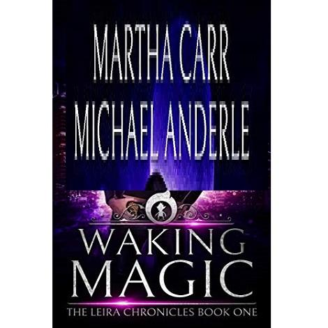 Waking Magic by Martha Carr