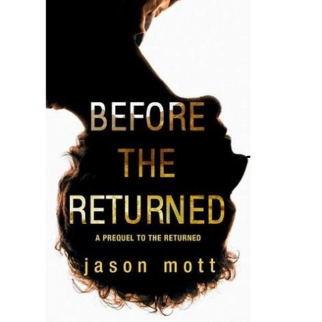 Before the Returned by Jason Mott
