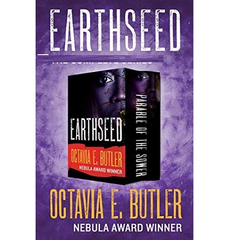 Earthseed Omnibus by Octavia E. Butler