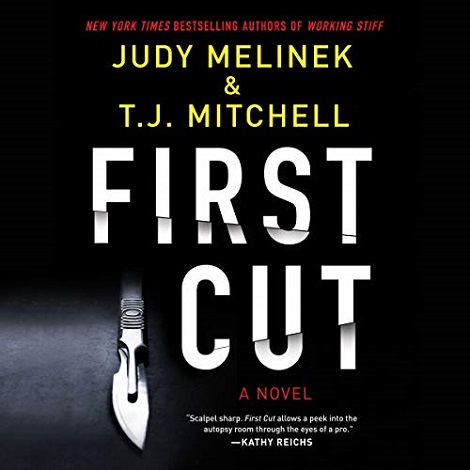 First Cut by Judy Melinek