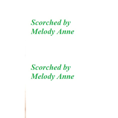 Scorched by Melody Anne
