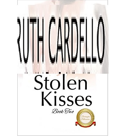 Stolen Kisses by Ruth Cardello