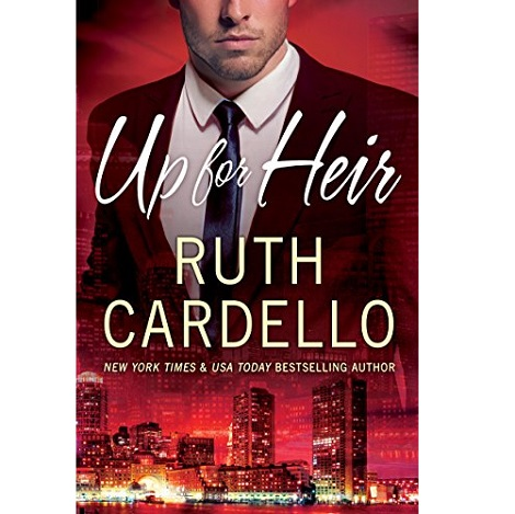 Up for Heir by Ruth Cardello