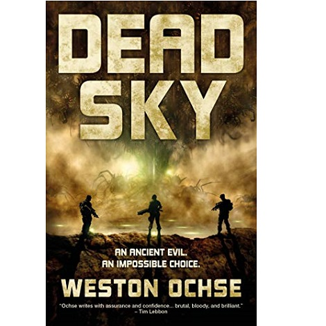 Dead Sky by Weston Ochse