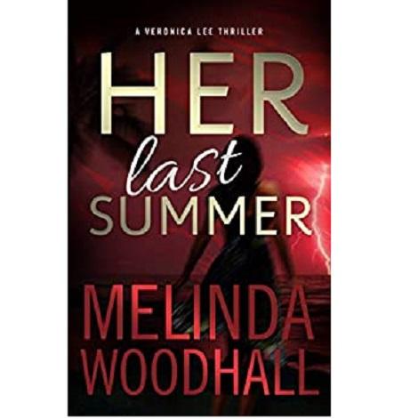 Her Last Summer by Melinda Woodhall