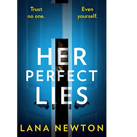Her Perfect Lies by Lana Newton