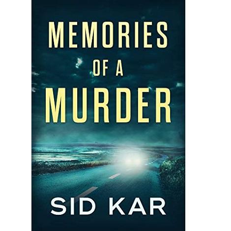 Memories of A Murder by Sid Kar