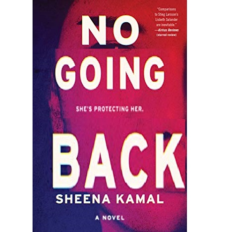 No Going Back by Sheena Kamal