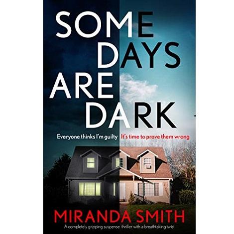 Some Days Are Dark by Miranda Smith