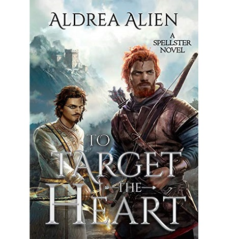 To Target the Heart by Aldrea Alien