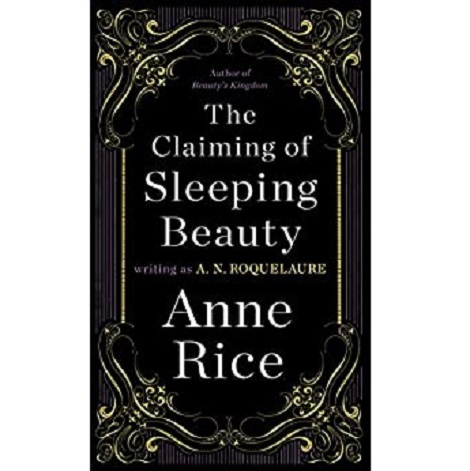 Read The Claiming Of Sleeping Beauty By An Roquelaure