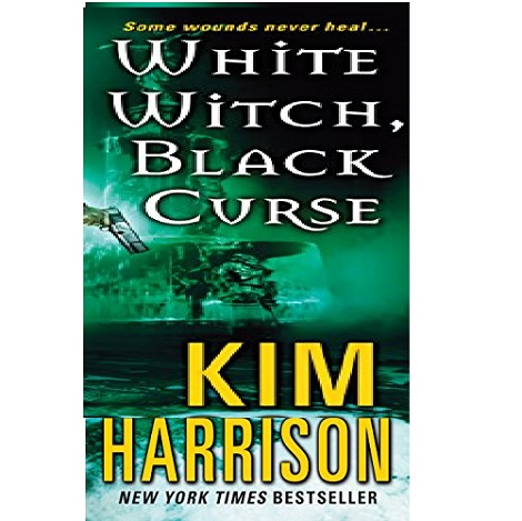 White Witch Black Curse by Kim Harrison