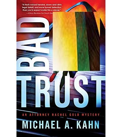 Bad Trust by Michael A. Kahn