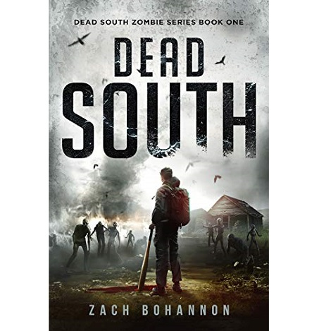 Dead South by Zach Bohannon