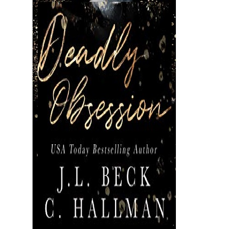 Deadly Obsession by J.L. Beck