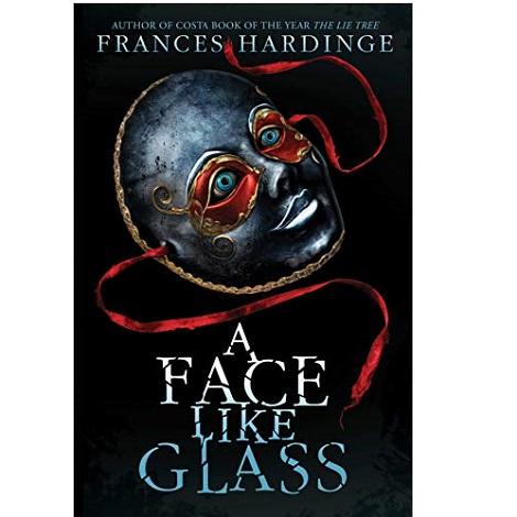 Face Like Glass by Frances Hardinge