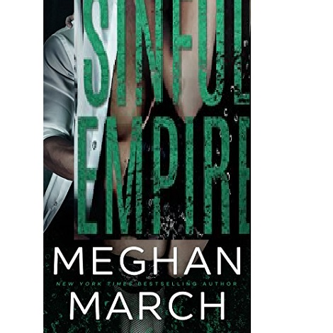 Sinful Empire by Meghan March