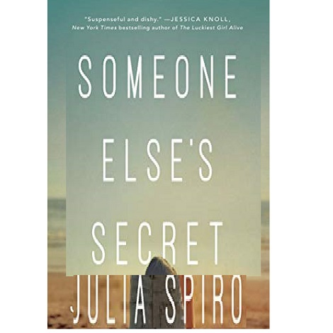 Someone Else's Secret by Julia Spiro