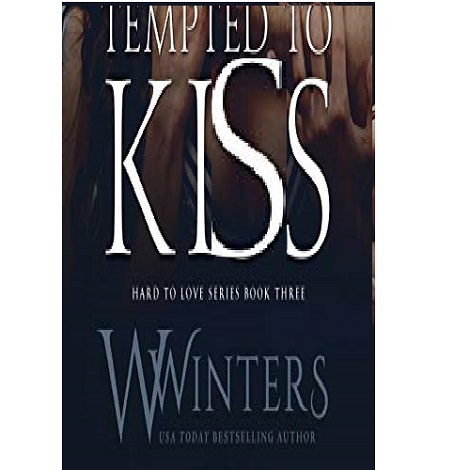 Tempted to Kiss by W. Winters