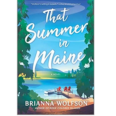 That Summer in Maine by Brianna Wolfson