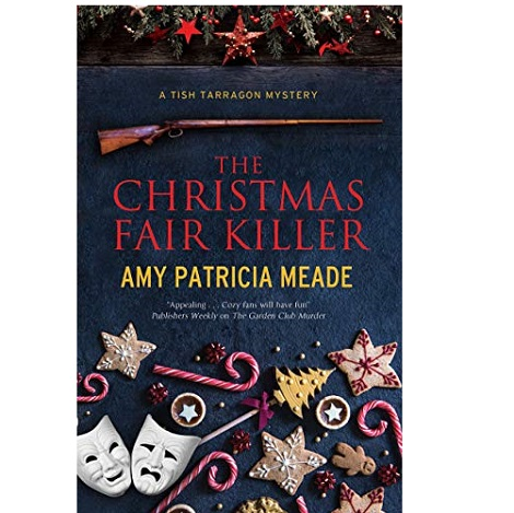 The Christmas Fair Killer by Amy Patricia Meade