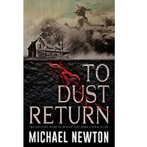 To Dust Return by Michael Newton